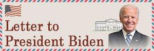 Letter to President Biden