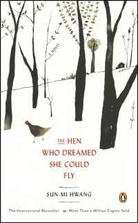 Author Hwang Sun-miThe English edition of 'The Hen Who Dreamed She Could Fly' written by Hwang Sun-miThe animation film version of 'The Hen Who Dreamed She Could Fly'