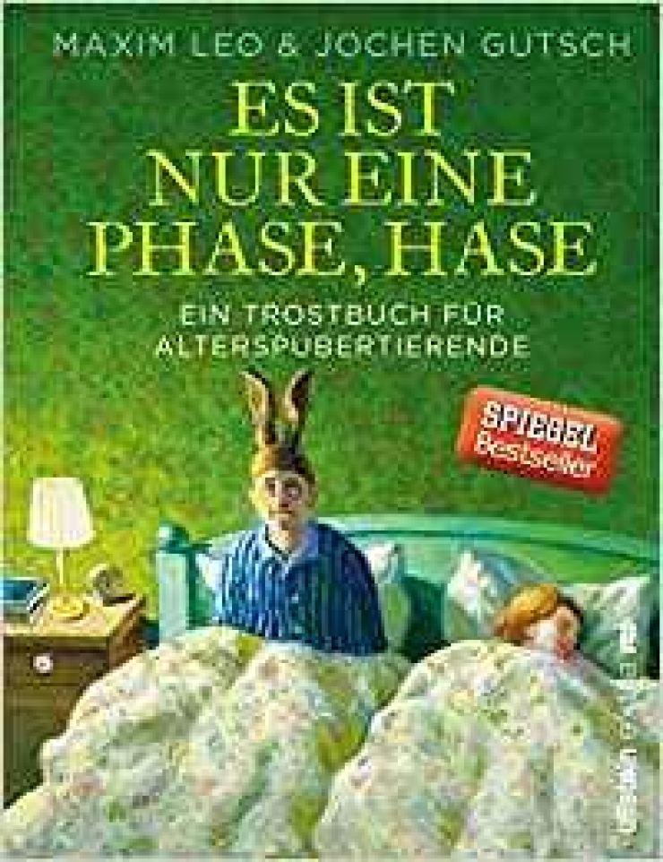 'Es Ist Nur Eine Phase, Hase' by Maxim Leo and Jochen Gutsch