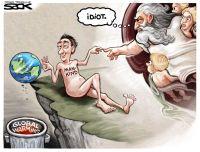 Global idiocy