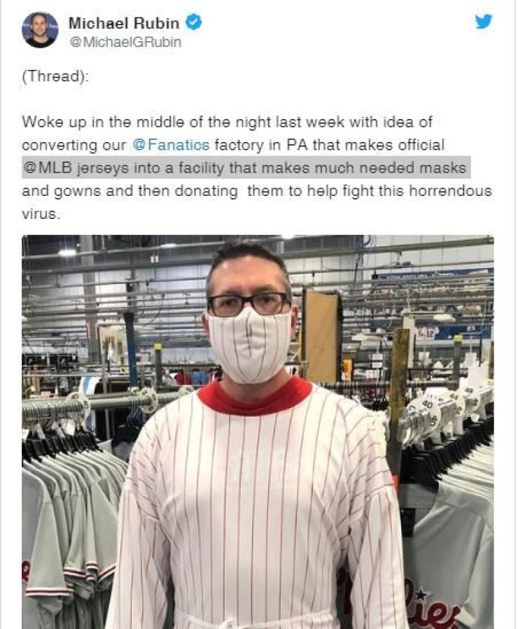 Seen above is Fanatics Executive Chairman Michael Rubin's twitter post. He said Fanatics has suspended production on jerseys and has decided to produce masks and gowns for hospitals to support the fight against the COVID-19 virus spread. / Courtey of Michael Rubin's twitter