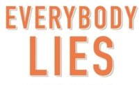 'Everybody Lies' gives insight into human psyche