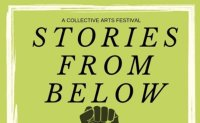 The Collective presents Stories From Below