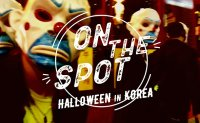 ON THE SPOT - Halloween in Korea