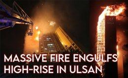 Massive blaze burns 33-story building in Ulsan, dozens injured [VIDEO]