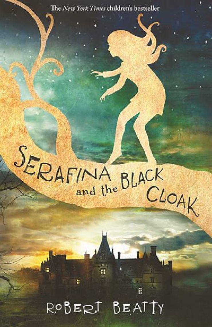 'Serafina and the Black Cloak'by Robert Beatty
