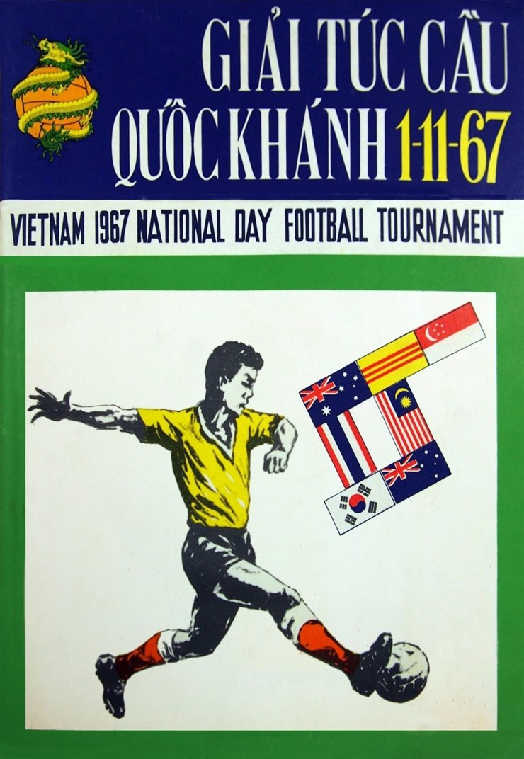 A poster of the Vietnam 1967 National Day Football Tournament / Courtesy of Nguyen Mac Thy