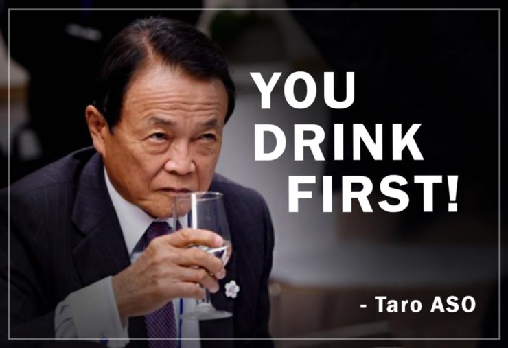 Japanese Deputy Prime Minister Taro Aso holds a glass of water in this poster created by professor Seo Kyung-duk of Sungshin Women's University, who launched an online campaign to counter Aso's claim that the wastewater from the disabled Fukushima nuclear plant is safe to drink. Courtesy of Seo Kyung-duk