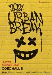 An official poster for the art fair Urban Break 2021 / Courtesy of Urban Break Committee